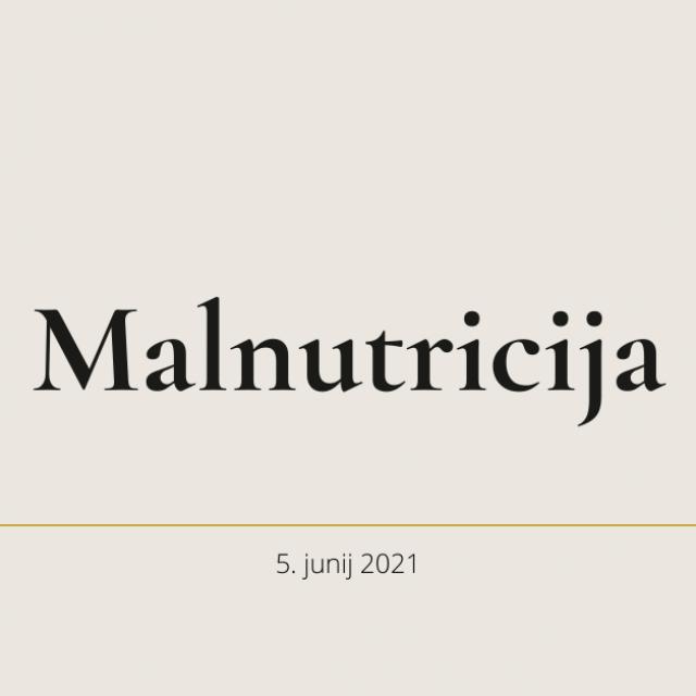 Malnutricija pri starostniku