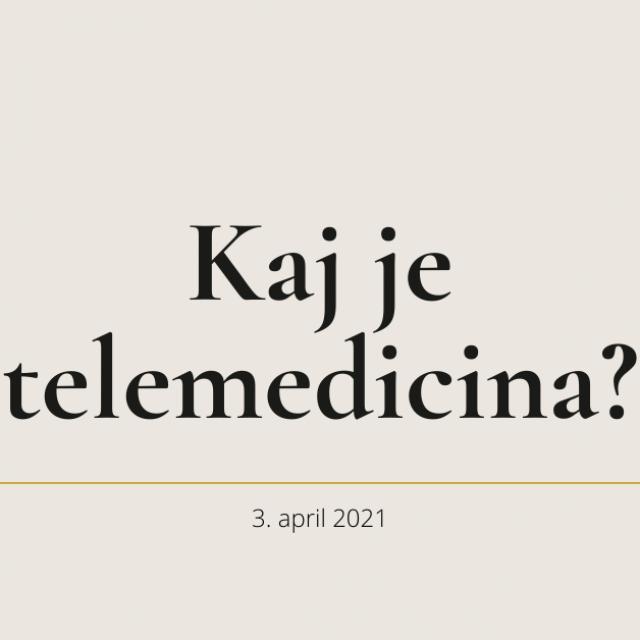 Kaj je telemedicina?