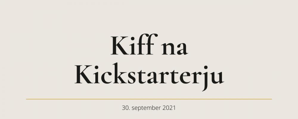 Kiff na Kickstarterju